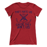They Hate Us Tee