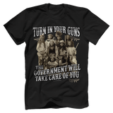 Turn In Your Guns Tee