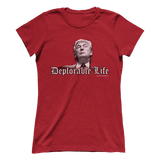 Trump Deplorable Life Tee