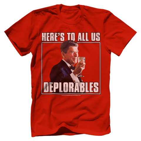 Ronald Reagan Cheers All Deplorables Tee