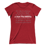 I AM THE MILITIA Tee