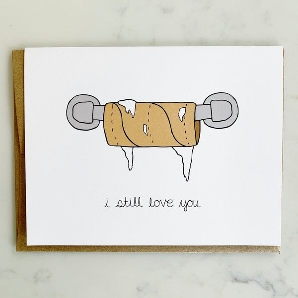 I still love you (card)