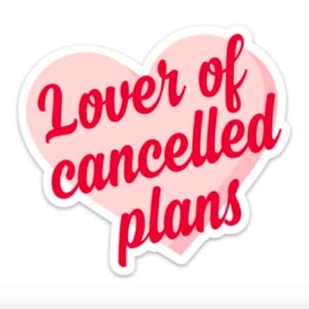 lover of cancelled plans sticker - Apple & Oak