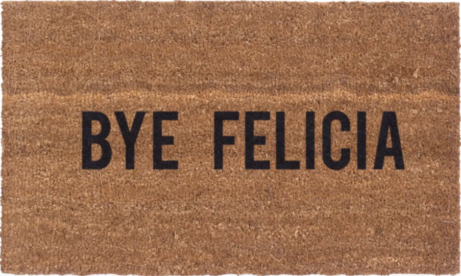 bye felicia doormat - Apple & Oak