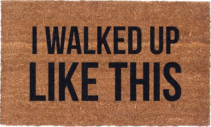 i walked up like this doormat - Apple & Oak
