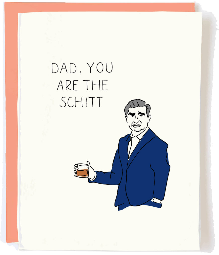 dad, you are the schitt {johnny} father's day card - Apple & Oak