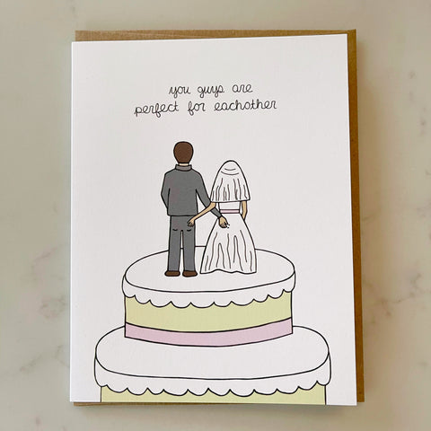 you guys are perfect for each other wedding card