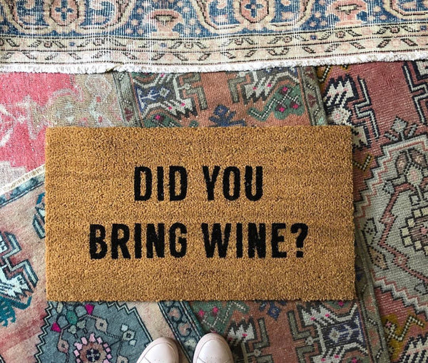 did you bring wine doormat? - Apple & Oak