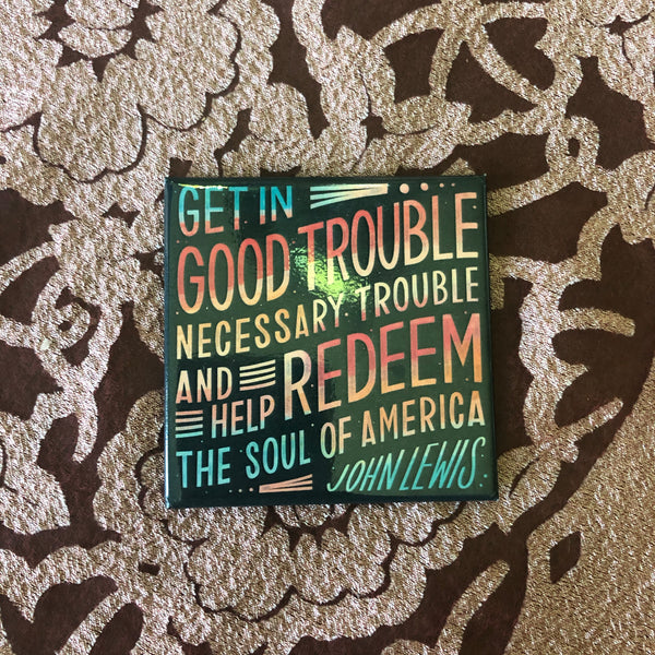 good trouble john lewis magnet