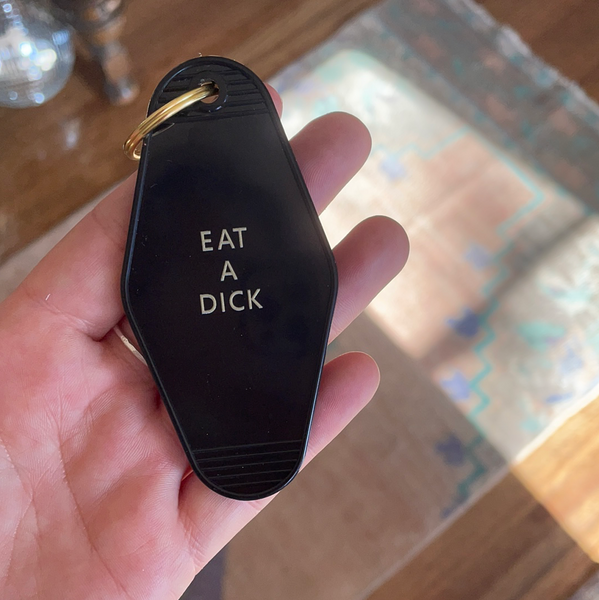 eat a dick keychain