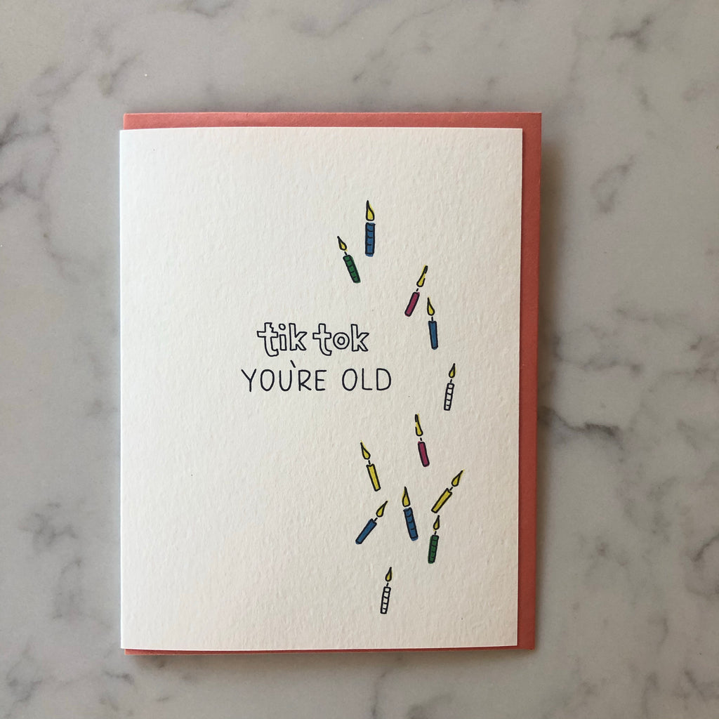 tik tok you're old card