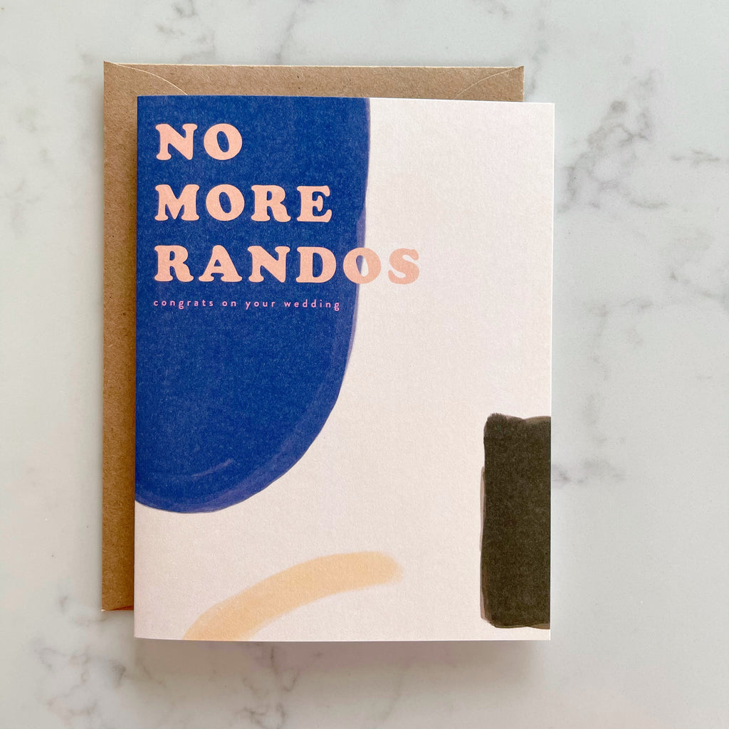 no more randos wedding card - Apple & Oak