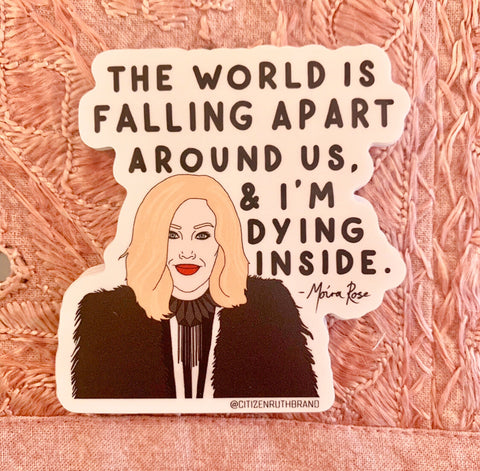 the world is falling apart {moira} sticker - Apple & Oak