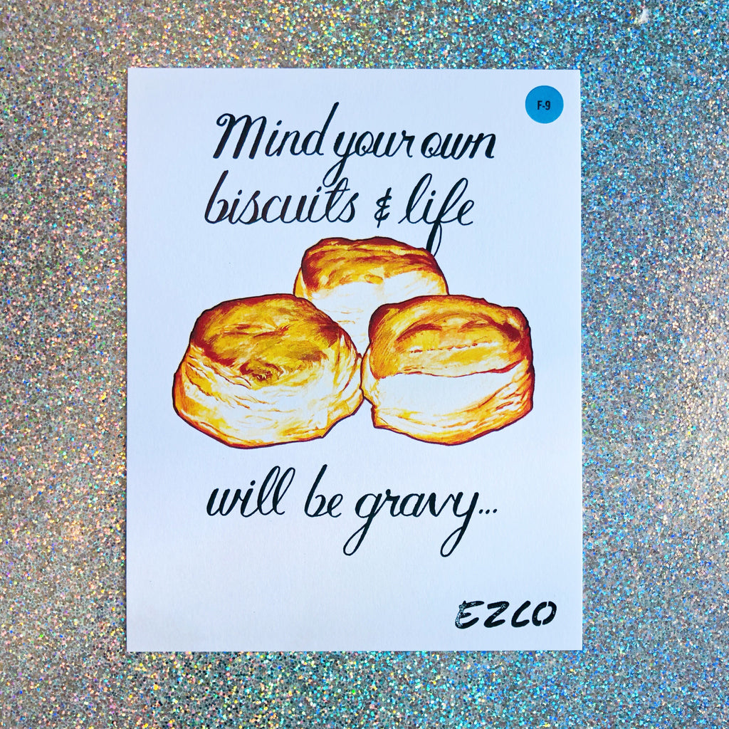 mind your own biscuits print - Apple & Oak