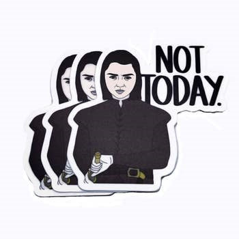not today game of thrones sticker