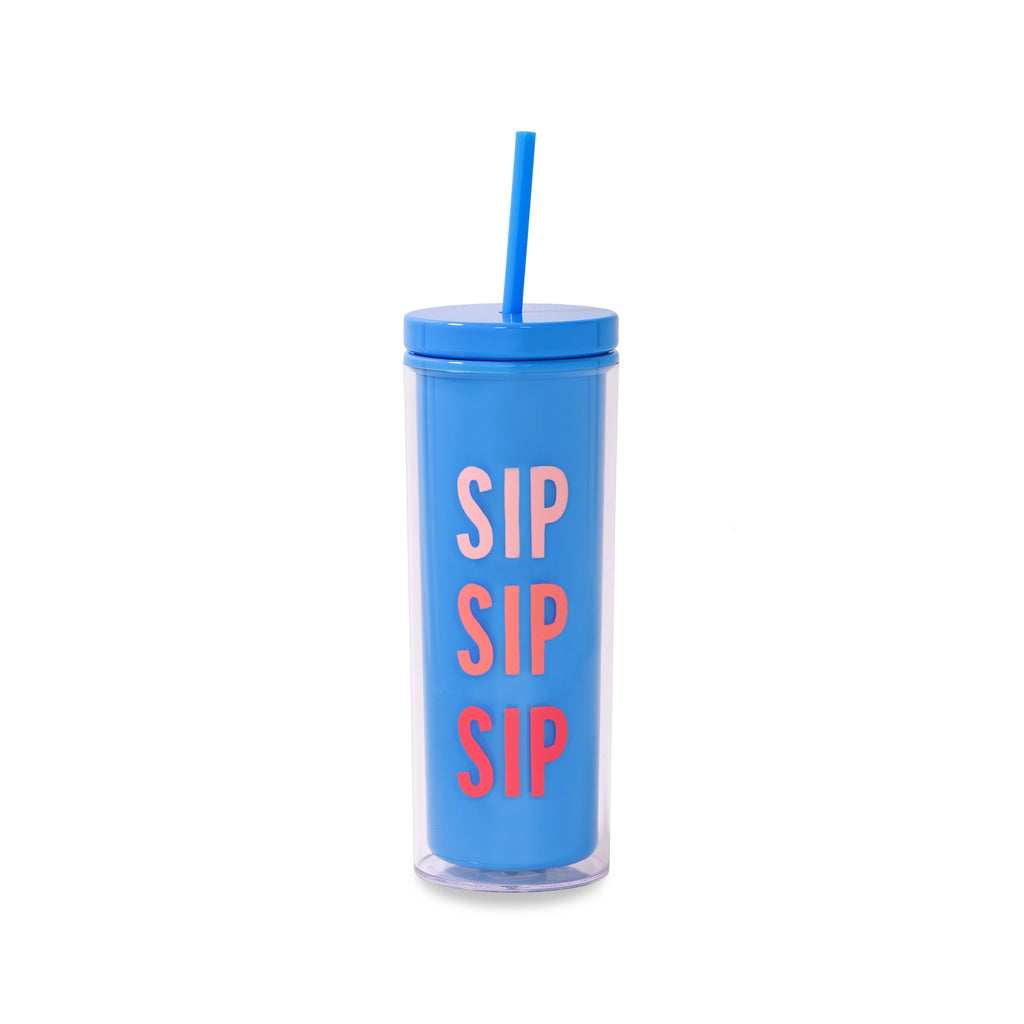 Tumbler with Straw, Sip Sip Sip
