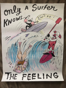 ORIGINAL POSTER - Only a Surfer knows the Feeling