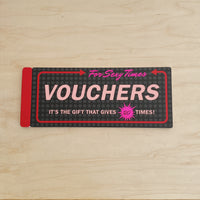 Vouchers (For Sexy Time)