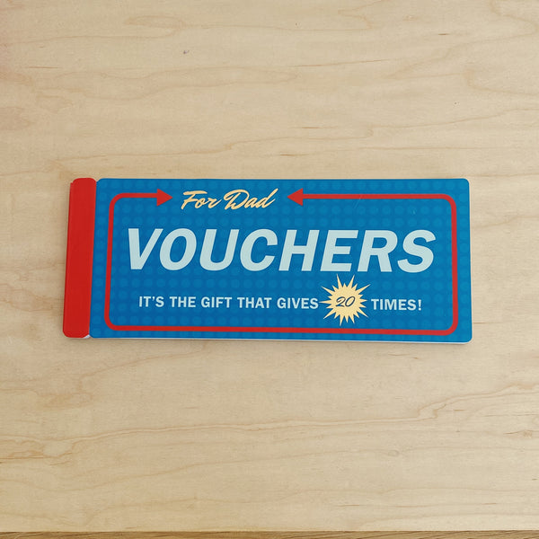Vouchers (For Dad)