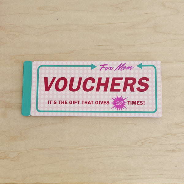 Vouchers (for Mom)