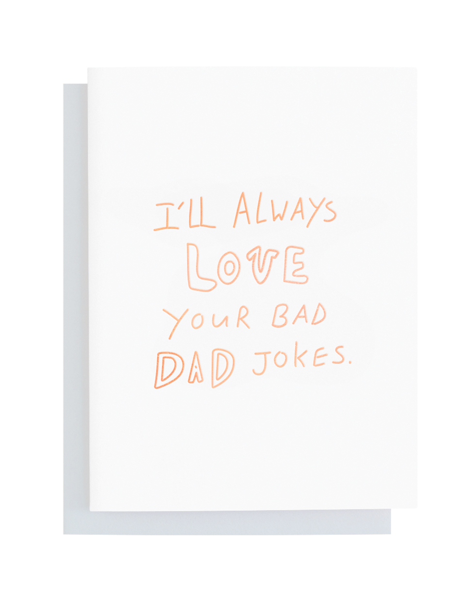 Bad Dad Jokes Greeting Card