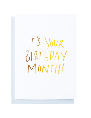 It's Your Birthday Month foiled greeting card | Blushing Confetti