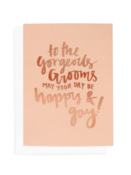 Gorgeous Grooms Greeting Card