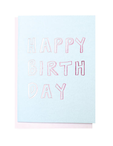 Happy Birthday Letters foiled greeting card