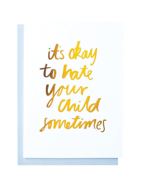 It's Okay foiled greeting card