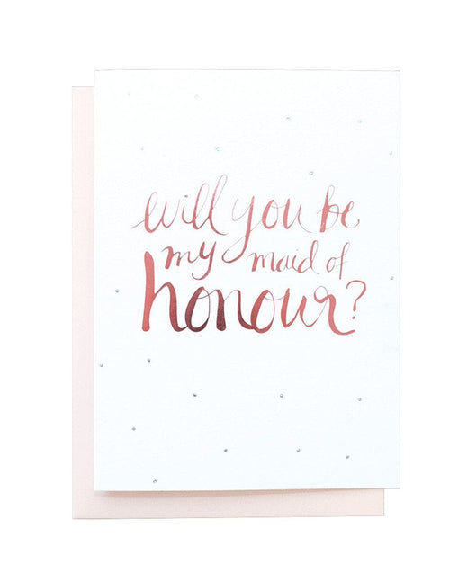 Will you be my Maid of Honour? foiled Greeting card