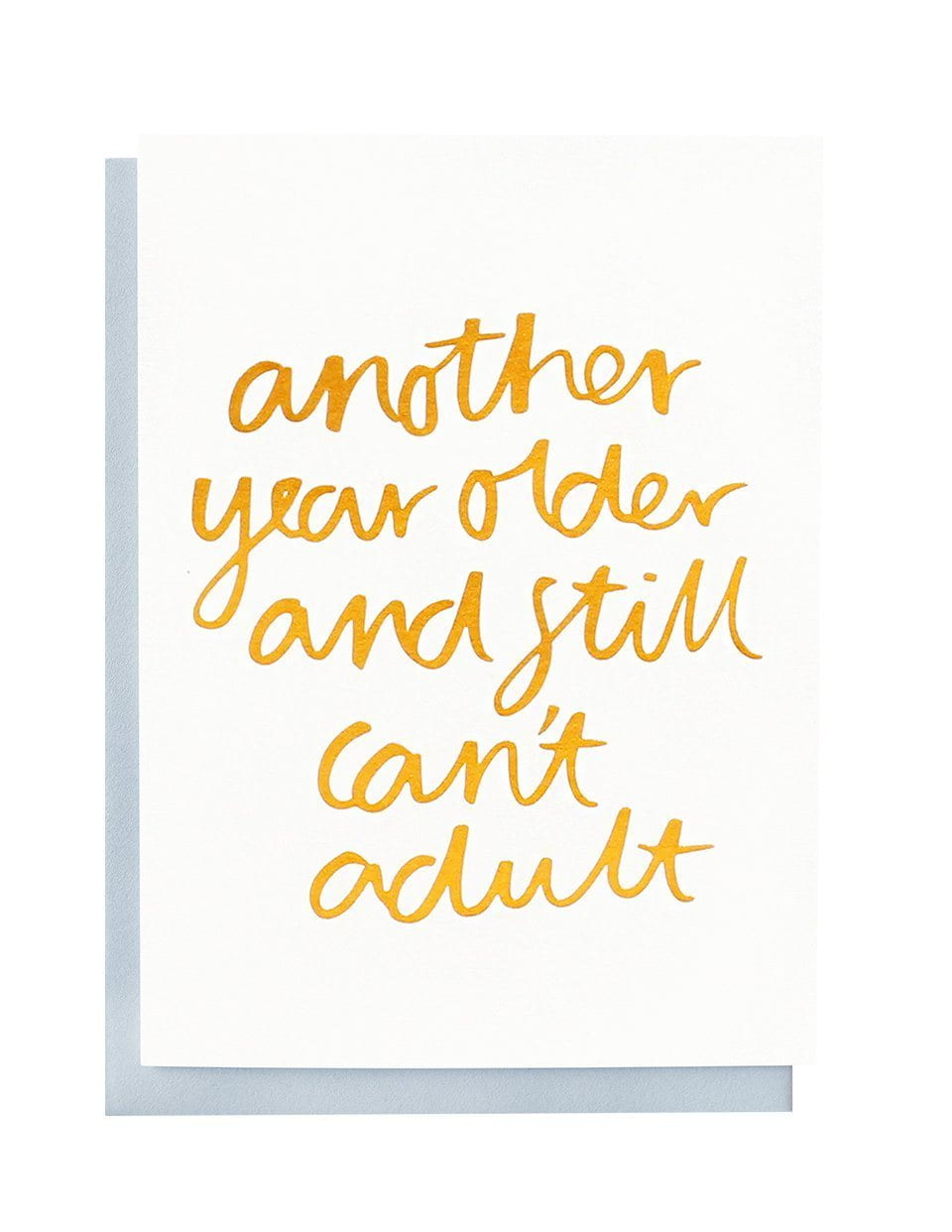 Still Can't Adult foiled greeting card | Blushing Confetti
