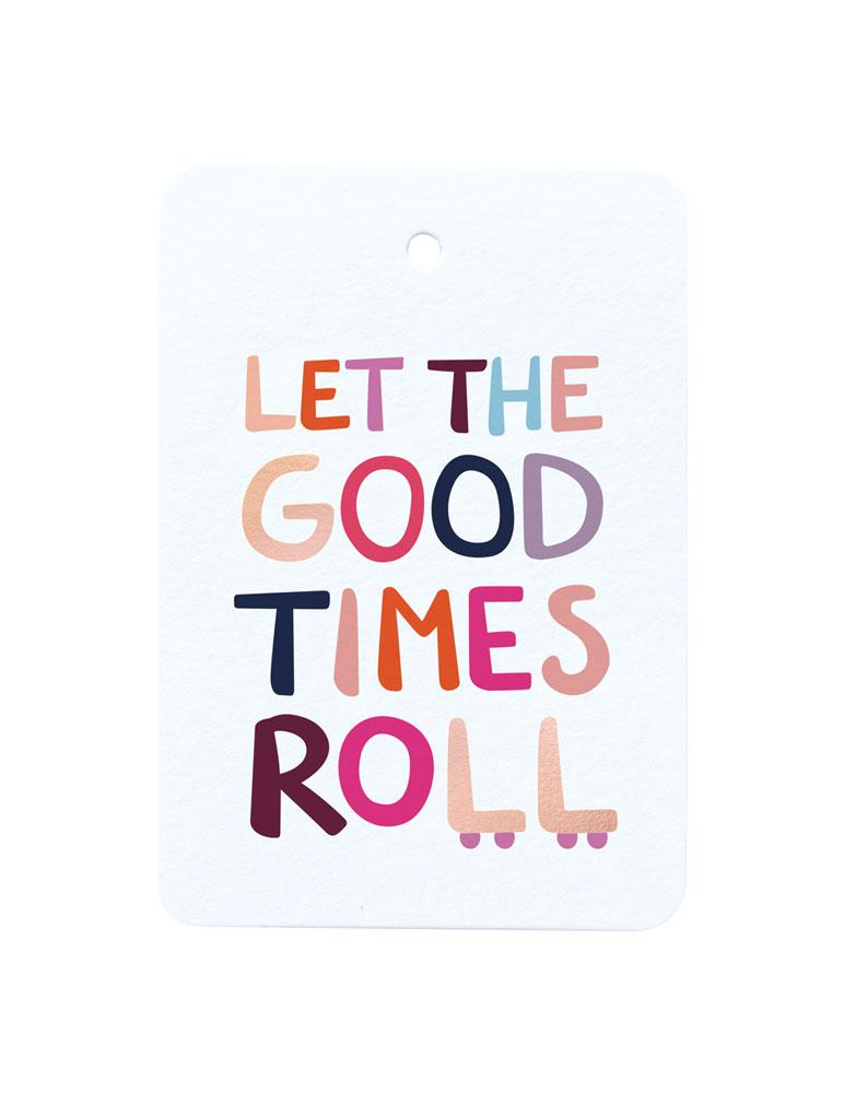 Good Times Foiled Gift Tag