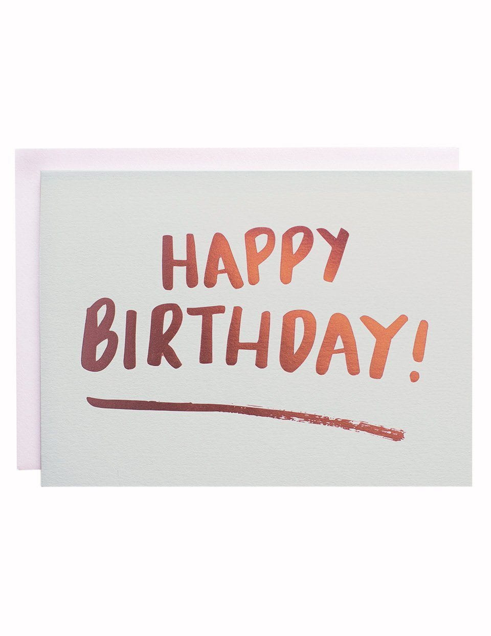 Happy Birthday Brush foiled greeting card