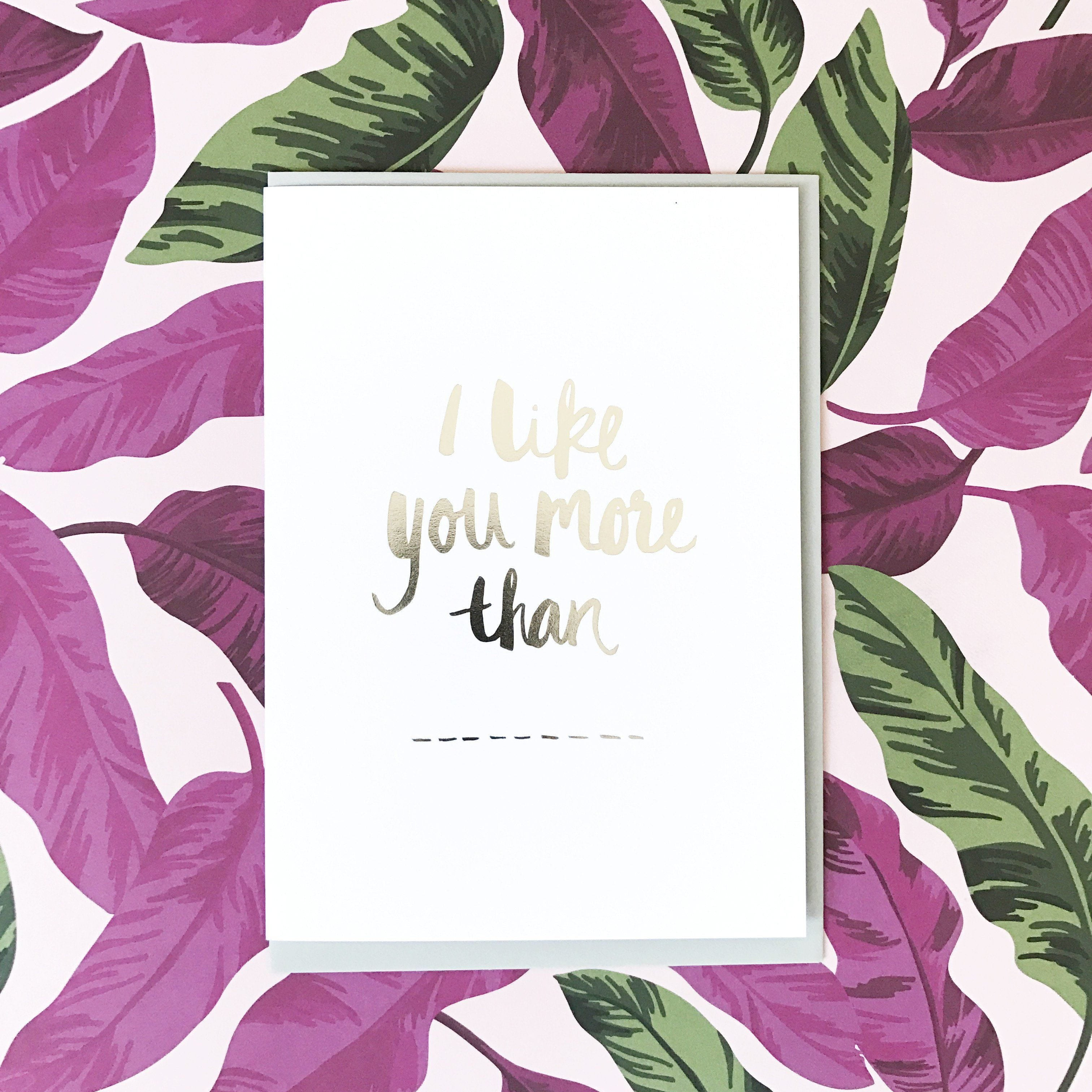 I like you more than Greeting Card | Blushing Confetti