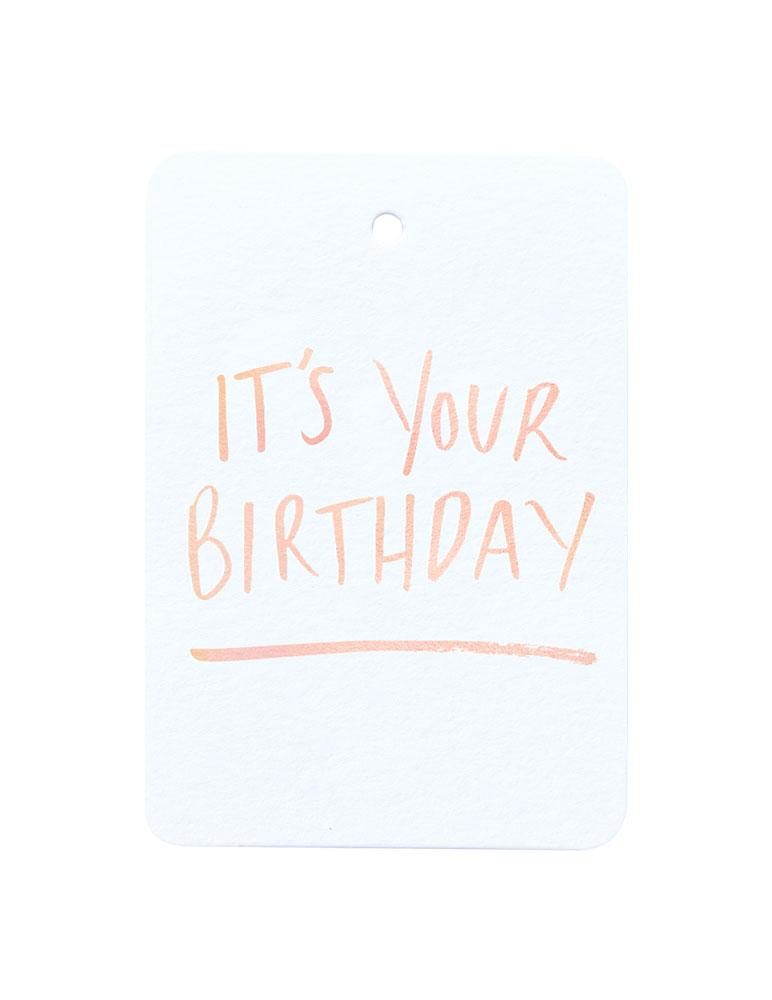 It's Your Birthday Foiled Gift Tag
