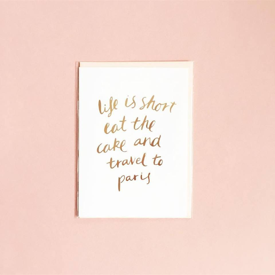 Life Is Short Greeting Card | Blushing Confetti