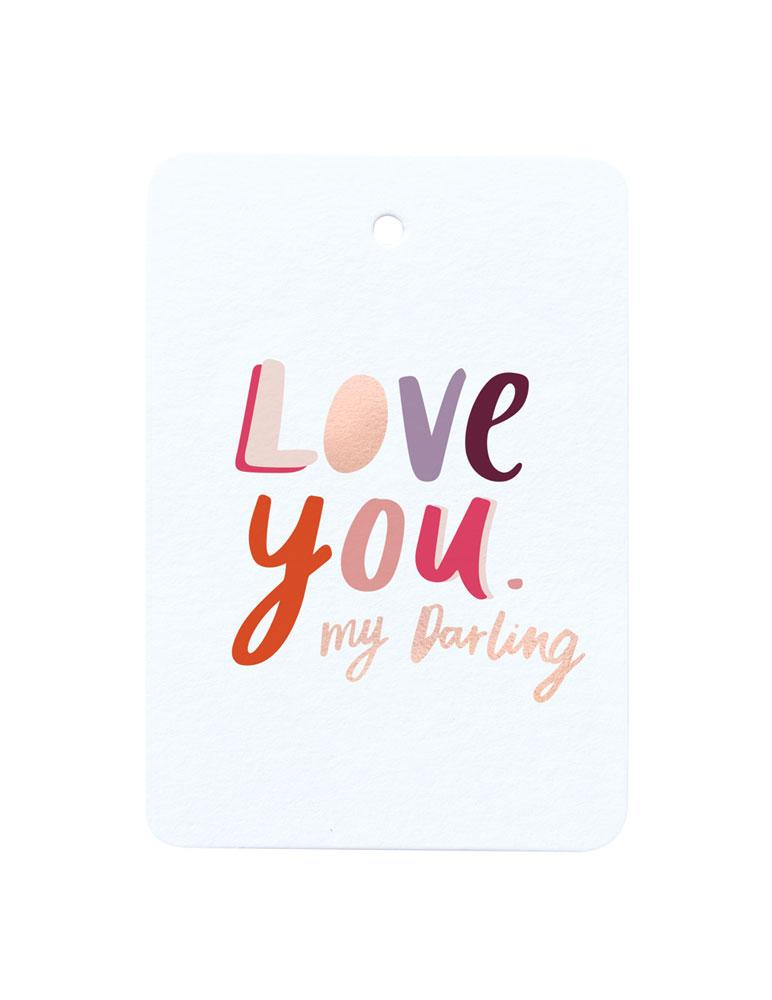 Love You My Darling Foiled Gift Tag