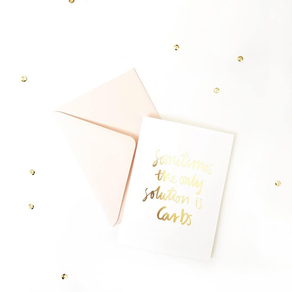 Only Solution is Carbs foiled greeting card | Blushing Confetti