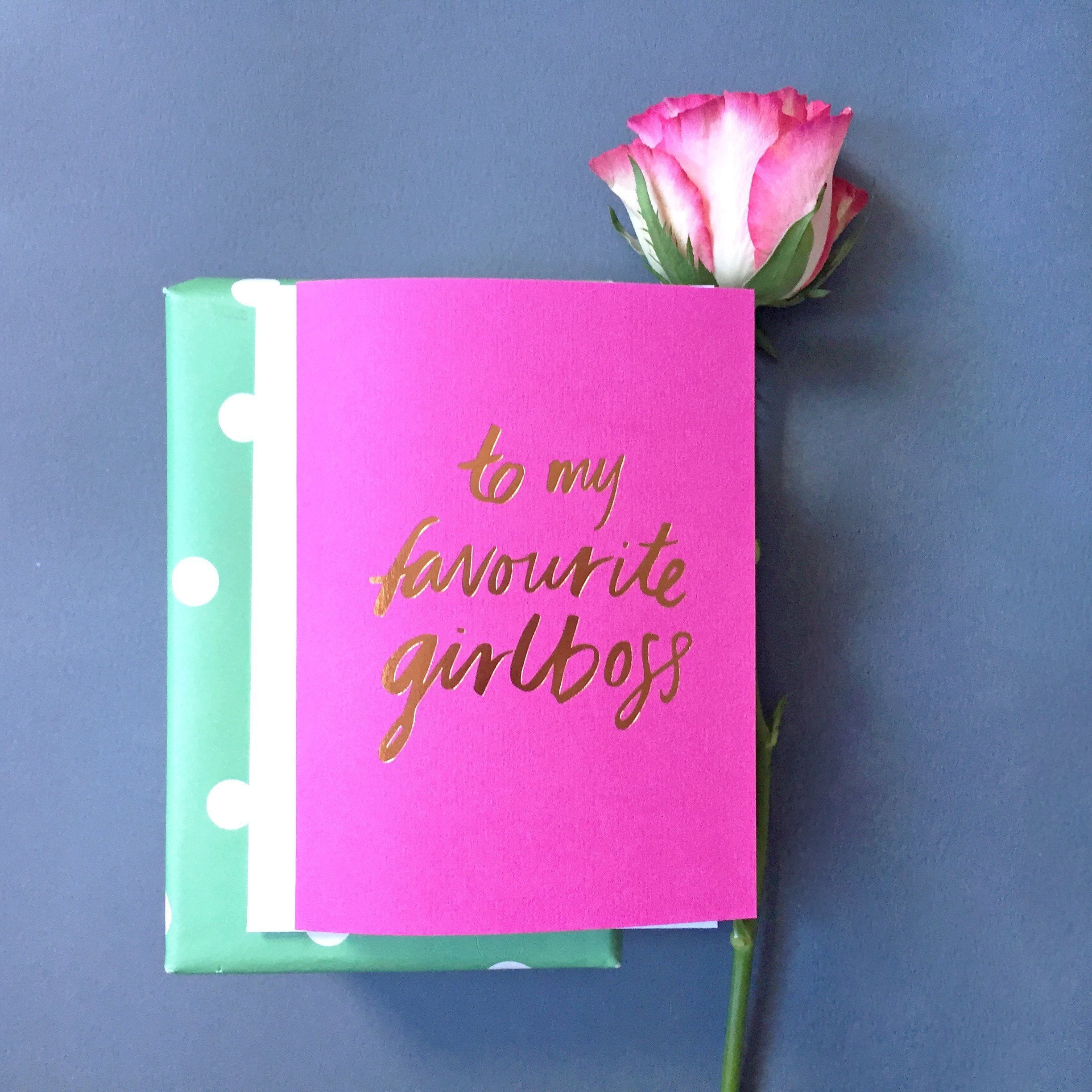 To My Favourite Girlboss foiled greeting card | Blushing Confetti
