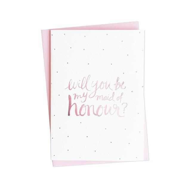 Will you be my Maid of Honour? foiled Greeting card | Blushing Confetti