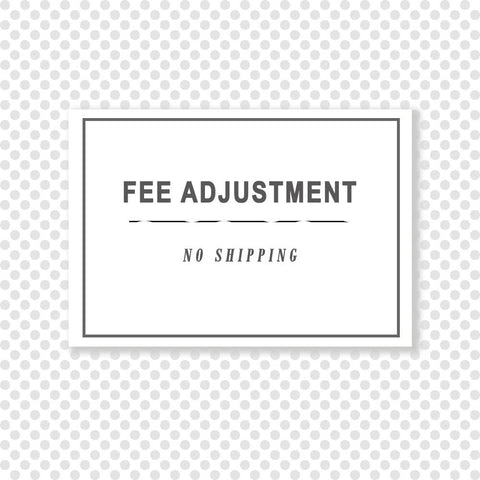 Fee Adjustment • FEE