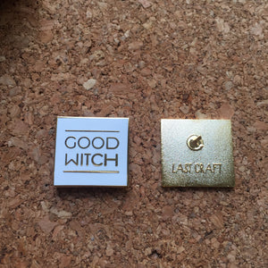 Good Witch OR Bad Witch Enamel Pin - GOLD