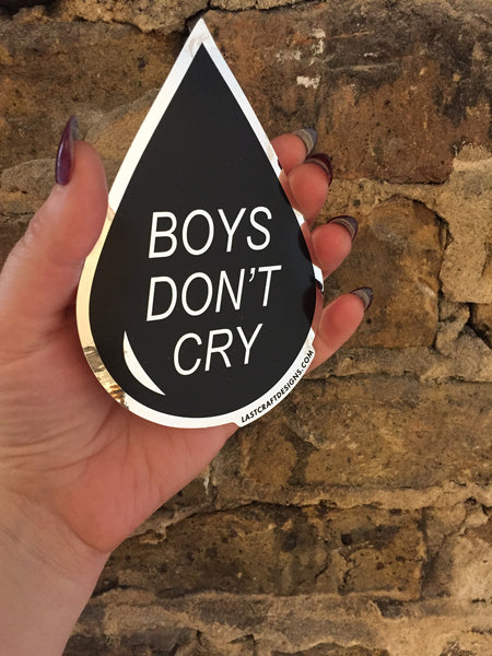 Boys Don't Cry Sticker