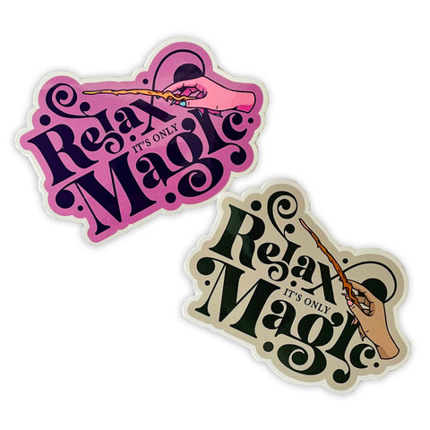 Relax Its Only Magic Sticker