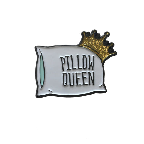 Pillow Queen Enamel Pin