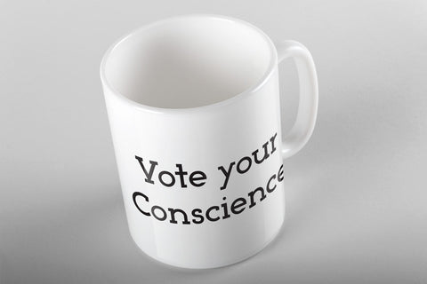 Vote Your Conscience Mug