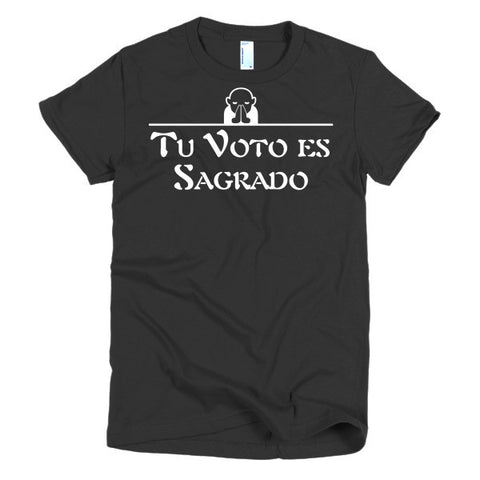 Tu Voto Es Sagrado Spanish Women's T-shirt DARK