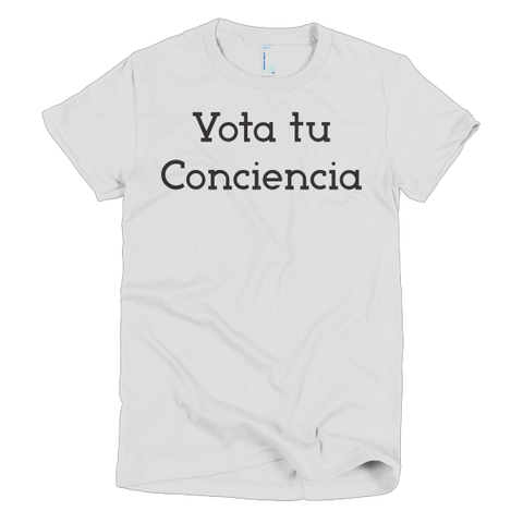 Vota Tu Conciencia Spanish Women's T-shirt