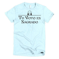 Tu Voto Es Sagrado Spanish Women's T-shirt