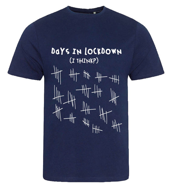 'Days in Lockdown...' T-shirt...